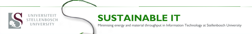 Sustainable IT - Minimising energy and material throughput in Information Technology at Stellenbosch University